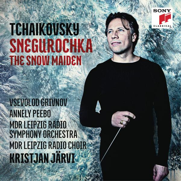 Kristjan Järvi - Tchaikovsky: Snegurochka - The Snow Maiden