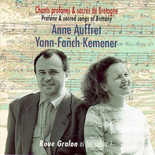 Anne Auffret - Roue Gralon ni ho salud ! (Profane and Sacred Songs of Brittany - Celtic Music - Keltia musique)