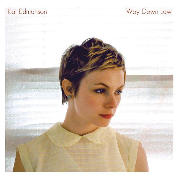 Kat Edmonson - Way Down Low