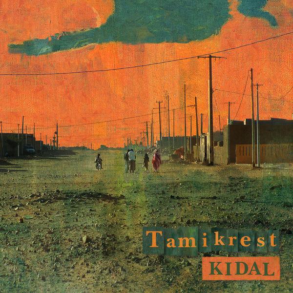 Tamikrest - Kidal