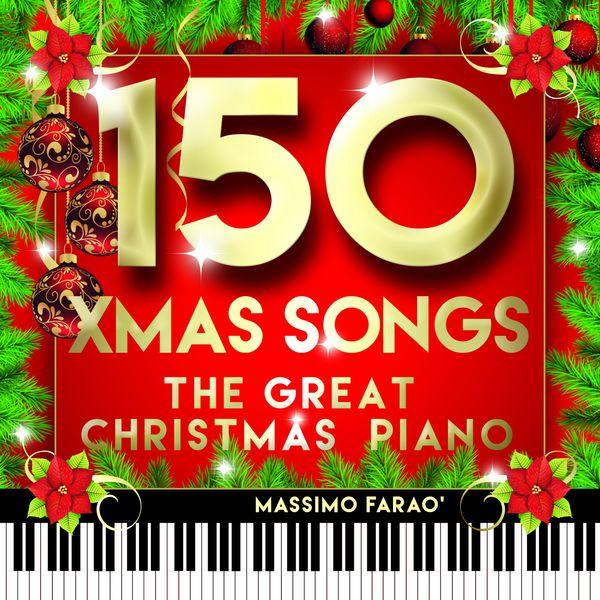 Massimo Farao - 150 Xmas Songs (The Great Christmas Piano)