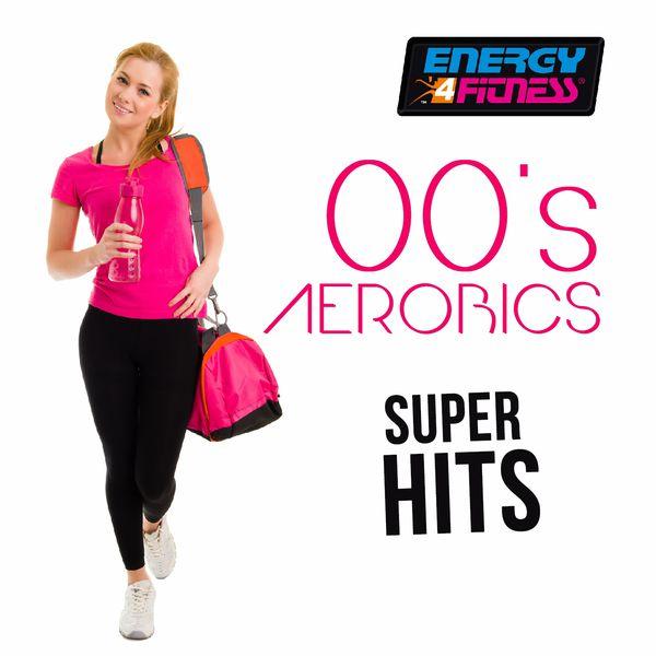 Various Artists - 00's Aerobics Super Hits