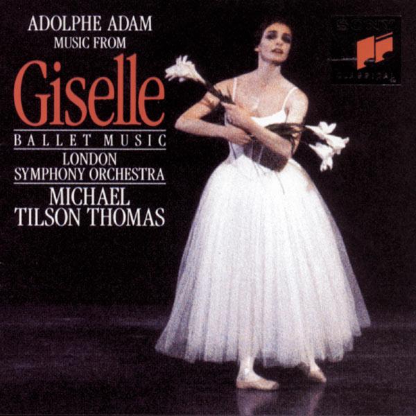Michael Tilson Thomas - Adam: Giselle