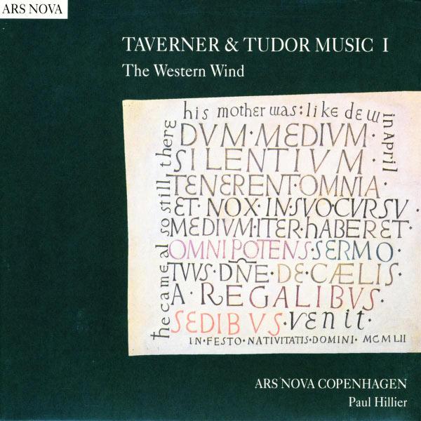 Paul Hillier - John Taverner : The Western Wind & Tudor Music I