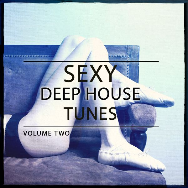 Various Artists - Sexy Deep House Tunes, Vol. 2