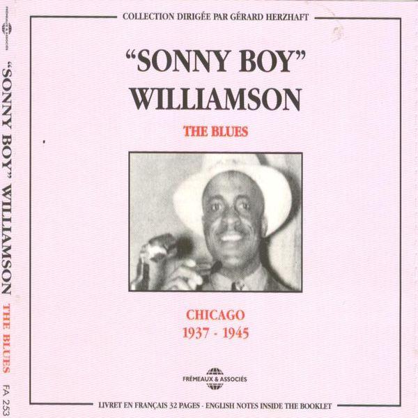 Sonny Boy Williamson - The Blues - Chicago 1937-1945