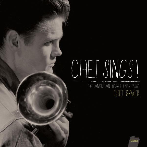 Chet Baker - Chet Sings!