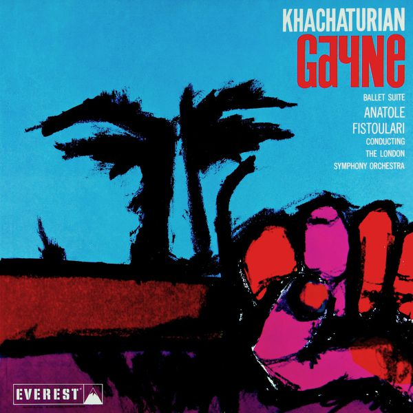 London Symphony Orchestra - Khatchaturian: Gayne (Ballet Suite) (Transferred from the Original Everest Records Master Tapes)