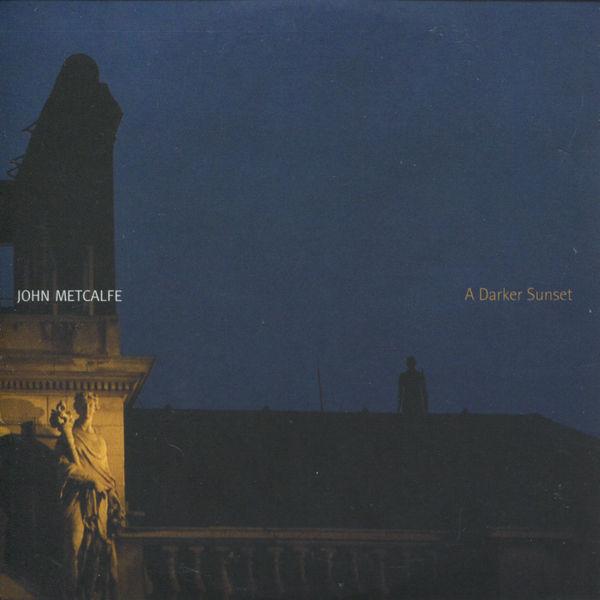 John Metcalfe - A Darker Sunset