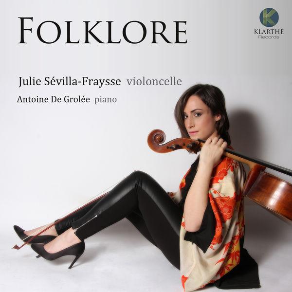 Julie Sévilla-Fraysse - Kodaly, Janacek, Dvorak: Folklore