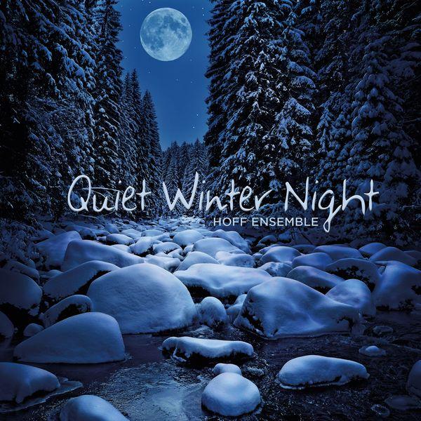 Hoff ensemble - Quiet Winter Night — an acoustic jazz project