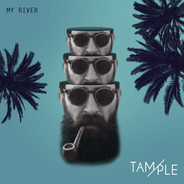 TAMPLE - My River