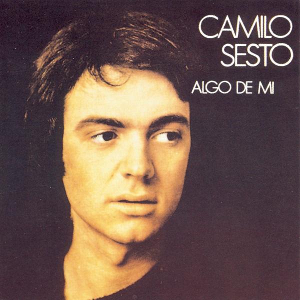 Camilo Sesto - Algo de Mí