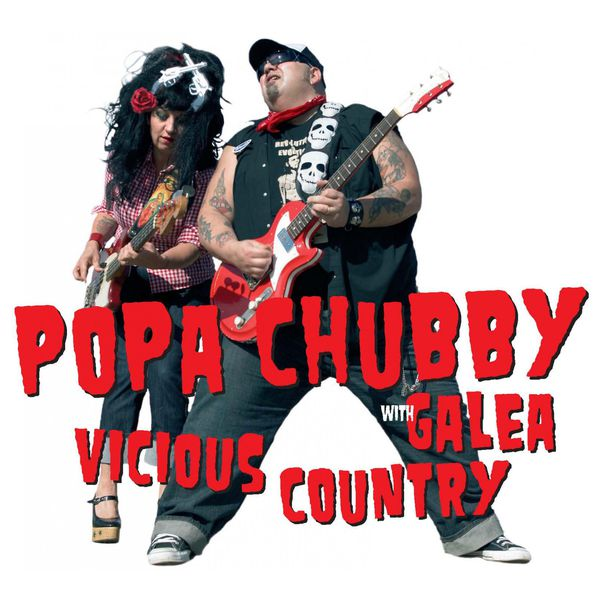 Popa Chubby - Vicious Country
