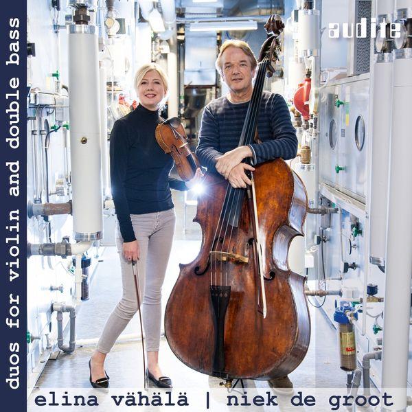 Elina Vähälä - Duos for Violin & Double Bass