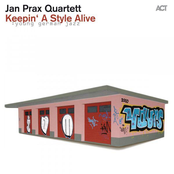 Jan Prax Quartett - Keepin' a Style Alive