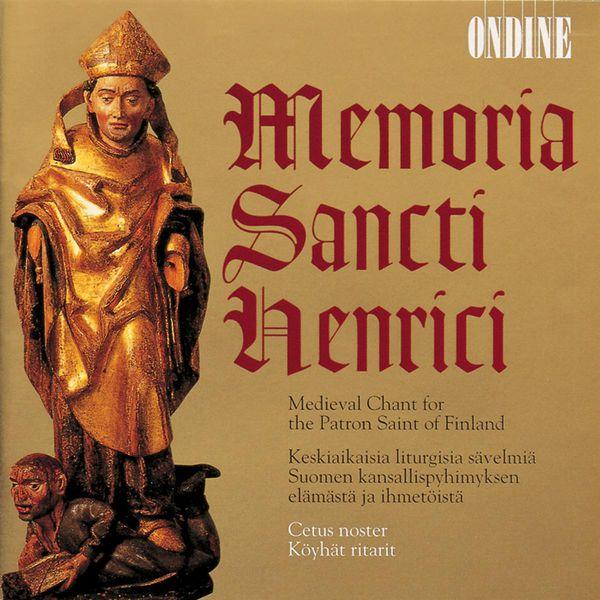 Cetus Noster - Vocal Ensemble Music: Cetus noster, Koyhat ritarit - Medieval Chant for the Patron Saint of Finland (Memoria Sancti Henrici)