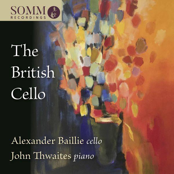 Alexander Baillie - The British Cello