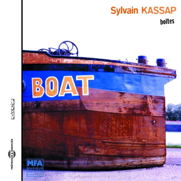 Sylvain Kassap - Boîte - Boat