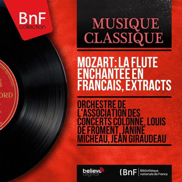 Louis De Froment - Mozart : La Flûte enchantée (en français, Extraits. Version Stereo)