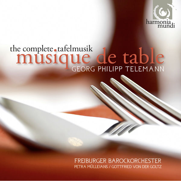 Freiburger Barockorchester - Georg Philipp Telemann : Musique de table (Intégrale)