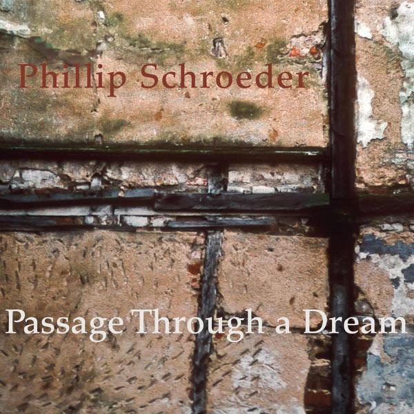 Phillip Schroeder - Passage Through a Dream