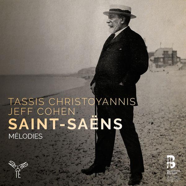 Tassis Christoyannis - Saint-Saëns : Mélodies