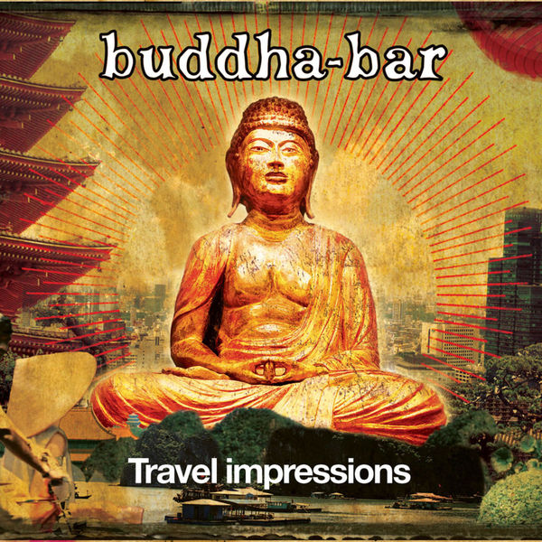 buddha bar travel impressions buddha bar t l charger. Black Bedroom Furniture Sets. Home Design Ideas