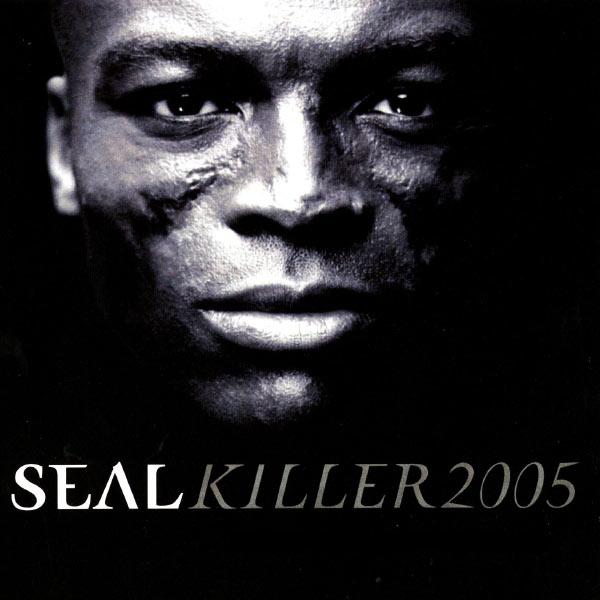 Seal - Killer 2005 (Deluxe EP)