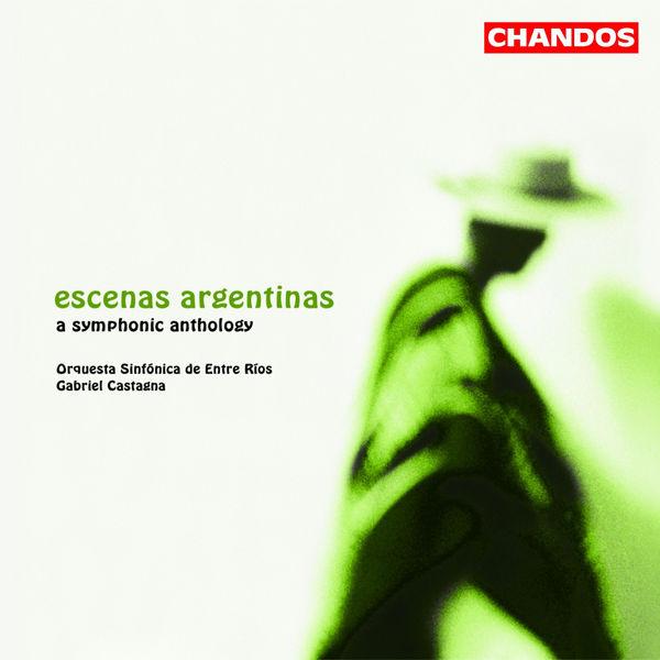 Gabriel Castagna - BUCHARDO / AGUIRRE / PIAZZOLLA / GIANNEO / GUASTAVINO / GIUDICE: Orchestral Works