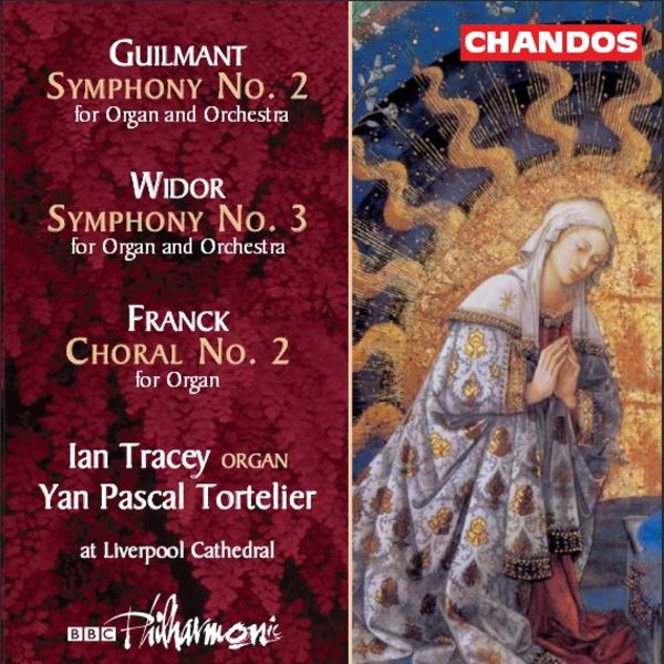 Yan Pascal Tortelier - Guilmant, Widor, Franck : Works for Organ & Orchester