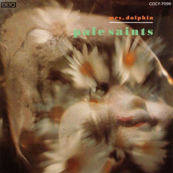 Pale Saints|Mrs. Dolphin