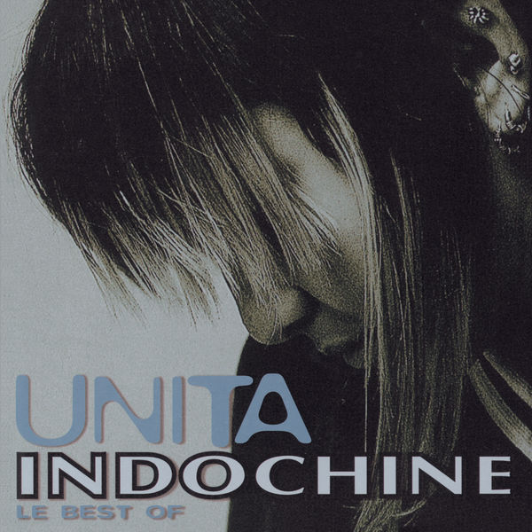Indochine - Unita (Best Of)