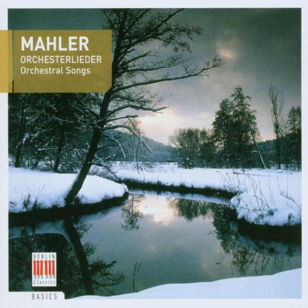 Siegfried Lozenz - Mahler: Orchesterlieder
