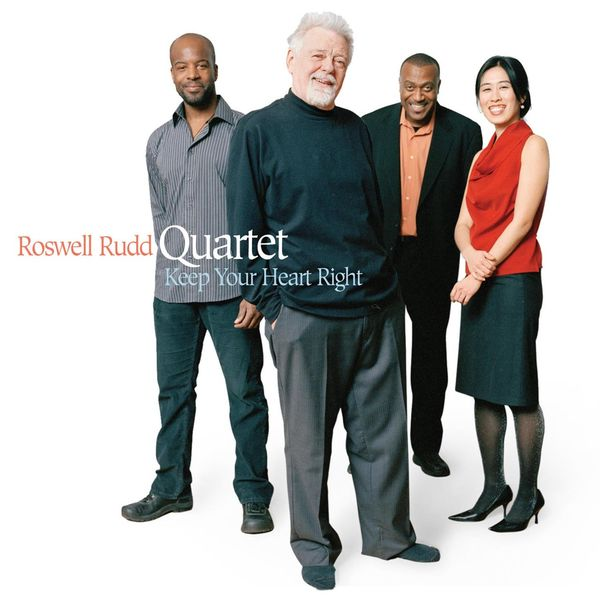 Roswell Rudd Keep Your Heart Right