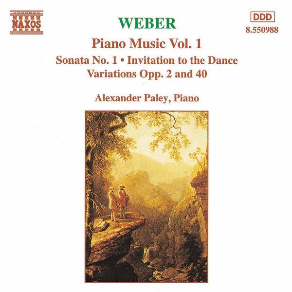 Alexander Paley - WEBER: Piano Music, Vol. 1