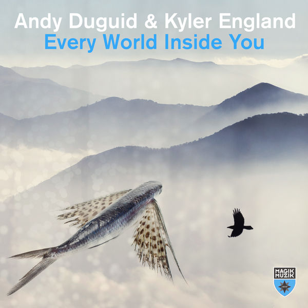 Andy Duguid - Every World Inside You