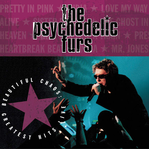 The Psychedelic Furs - Beautiful Chaos: Greatest Hits Live