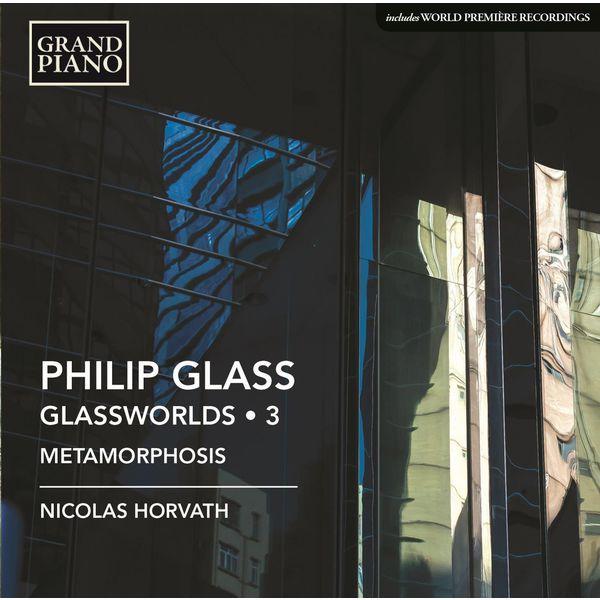 Nicolas Horvath - Glass: Glassworlds, Vol. 3