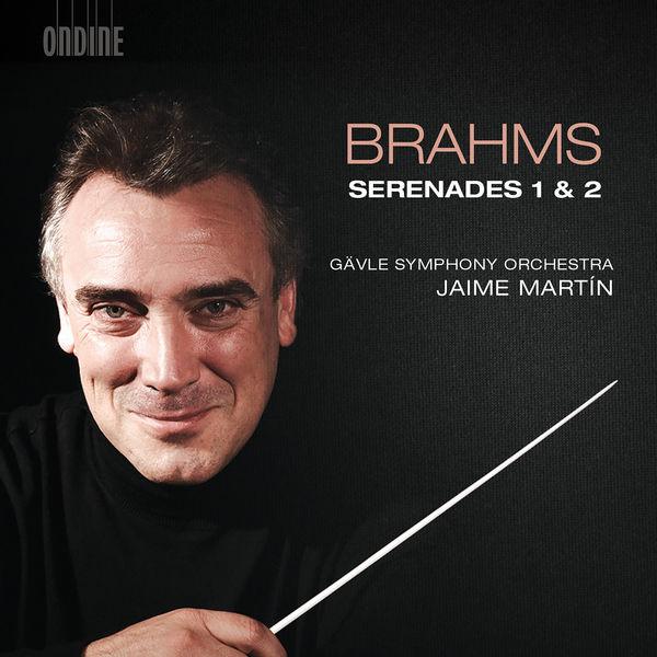 Jaime Martin - Brahms : Serenades Nos. 1 & 2