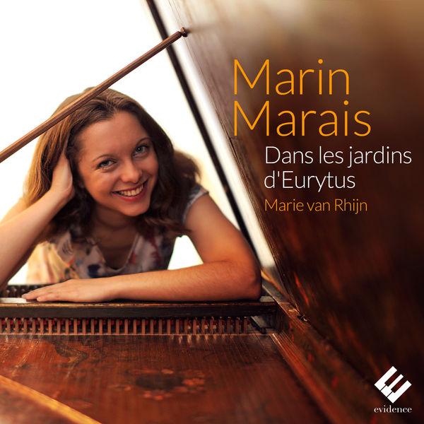 Marie Van Rhijn - Marais: Dans les jardins d'Eurytus
