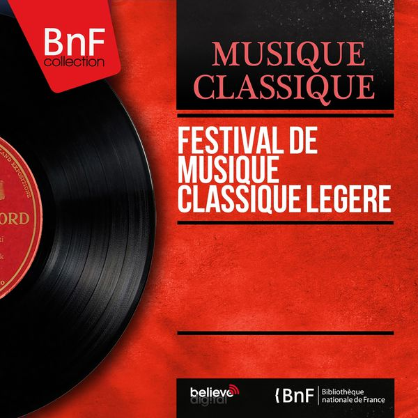Various Artists - Festival de musique classique légère (Mono Version)