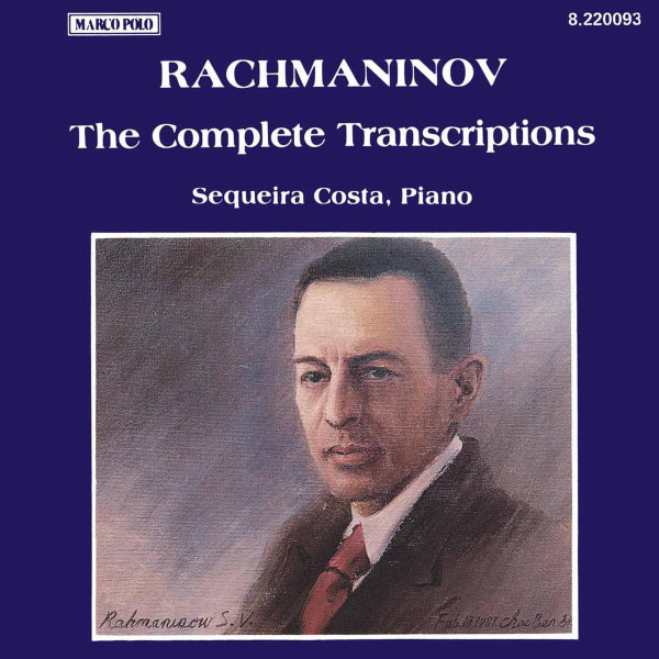 Sequeira Costa - RACHMANINOV: Piano Transcriptions (Complete)