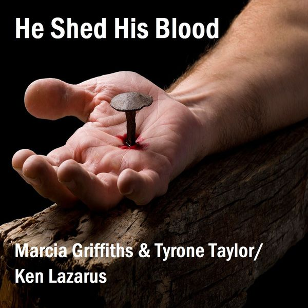 Marcia Griffiths - He Shed His Blood