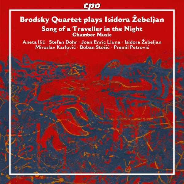 Brodsky Quartet - Žebeljan: Song of a Traveller in the Night