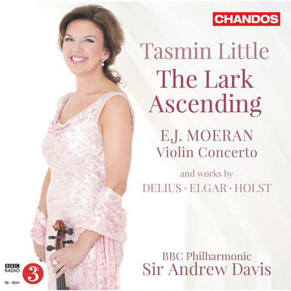 Tasmin Little - The Lark Ascending (Moeran, Delius, Holst, Elgar, Vaughan Williams)