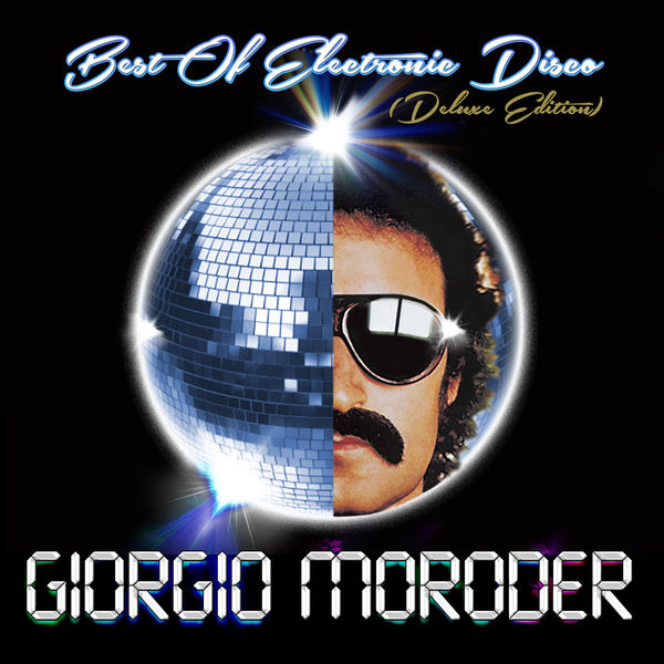 Giorgio Moroder - Best of Electronic Disco (Deluxe Edition)