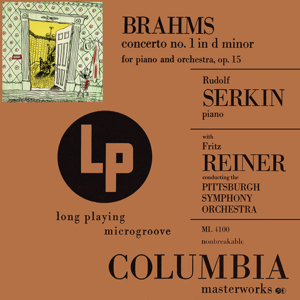Rudolf Serkin - Brahms: Concerto No. 1 in D Minor for Piano and Orchestra, Op. 15