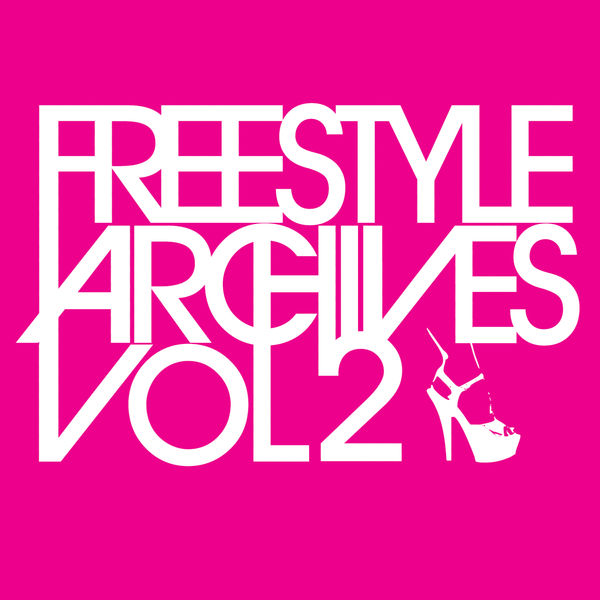 Various Interprets - Freestyle Archives Vol. 2