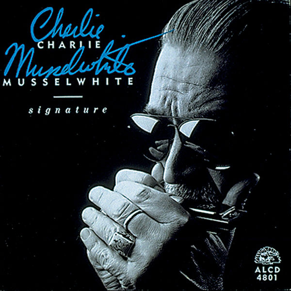 Charlie Musselwhite - Signature